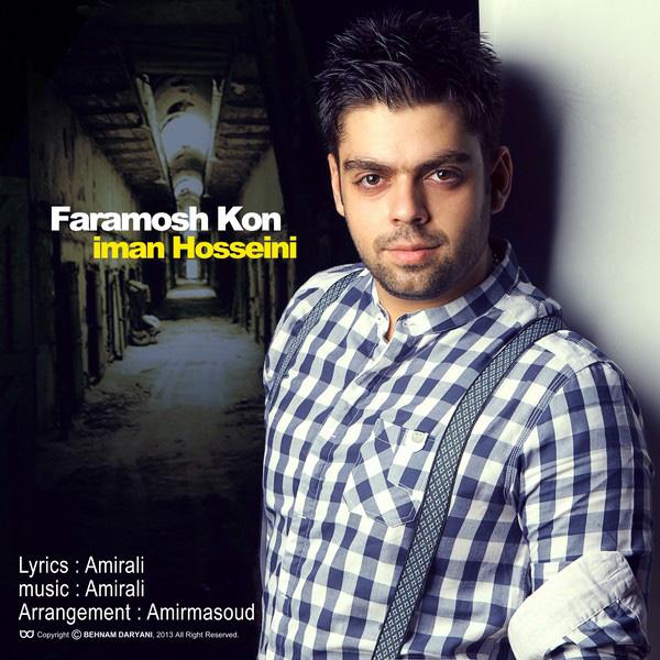 Iman Hosseini - Faramosh Kon