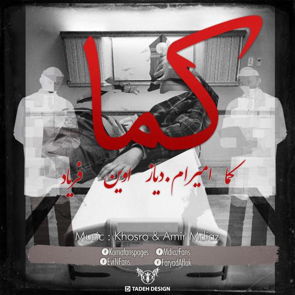 Koma - Koma (Ft Amir M.Diaz, Evin & Faryad)