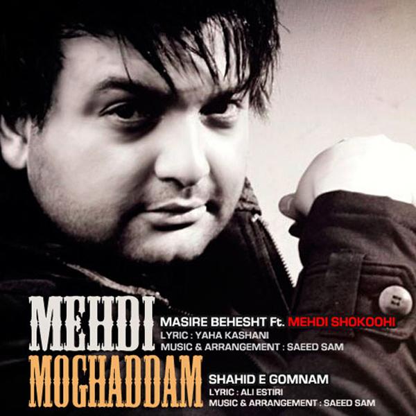 Mehdi-Moghadam---Masire-Behesht-(Ft-Mehdi-Shokoohi)-f