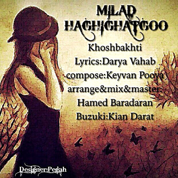 Milad Haghighat Goo - Khoshbakhti