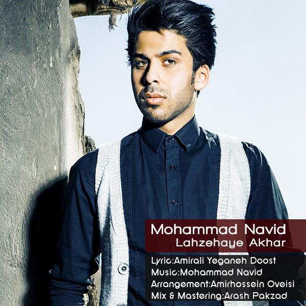 Mohammad Navid - Lahzehaye Akhar