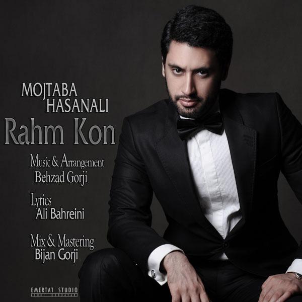 Mojtaba Hasanali - Rahm Kon