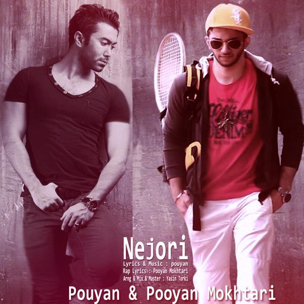 Pouyan & Pooyan Mokhtari - Nejoori