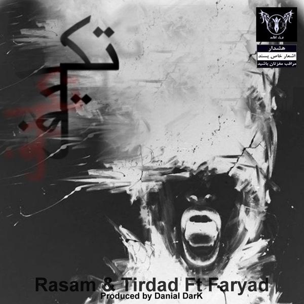 Rasam & Tirdad - Taklif (Ft Sina Faryad)