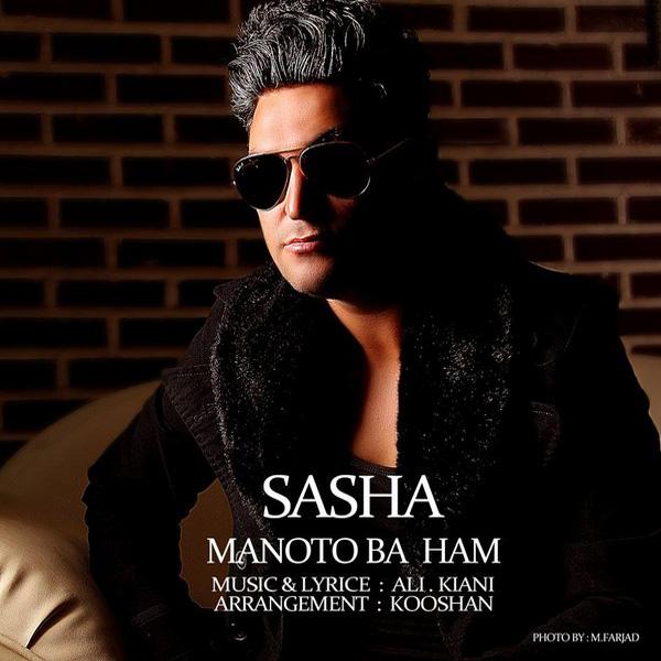 Sasha - Manoto Ba Ham