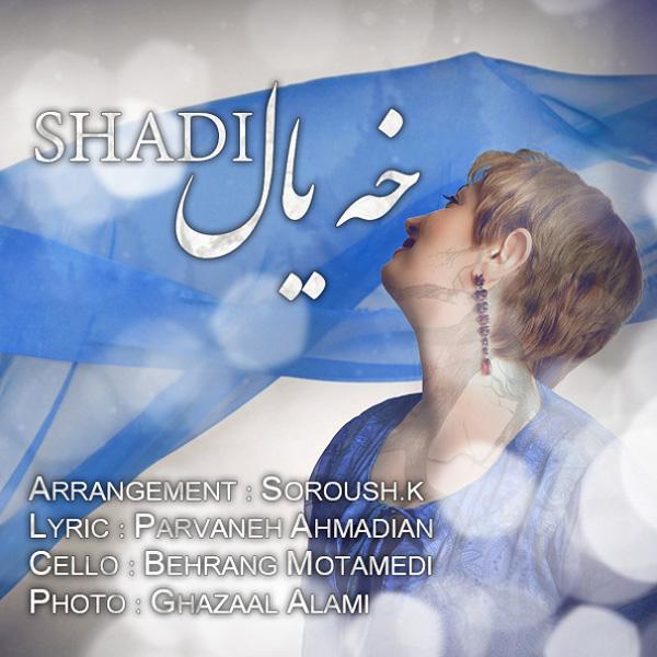 Shadi - Khe Yal