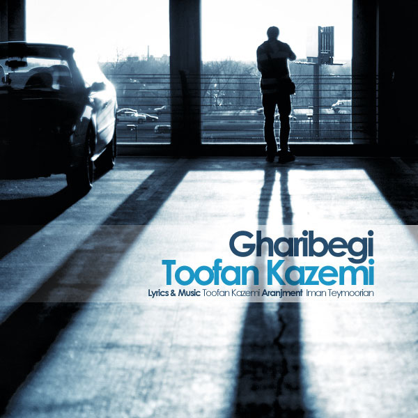Toofan Kazemi - Gharibegi
