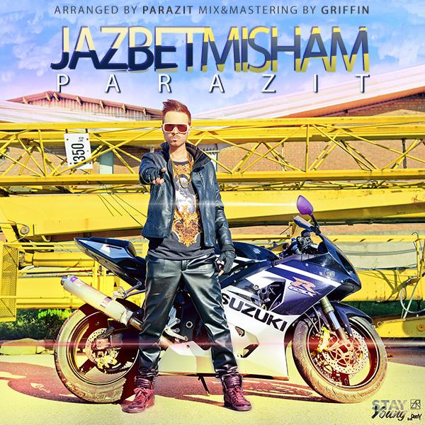 Touraj Parazit - Jazbet Misham