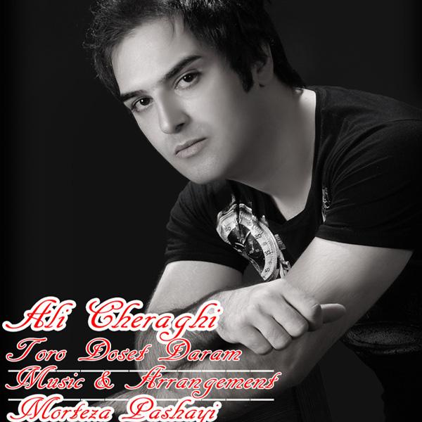 Ali Cheraghi - Toro Dooset Daram
