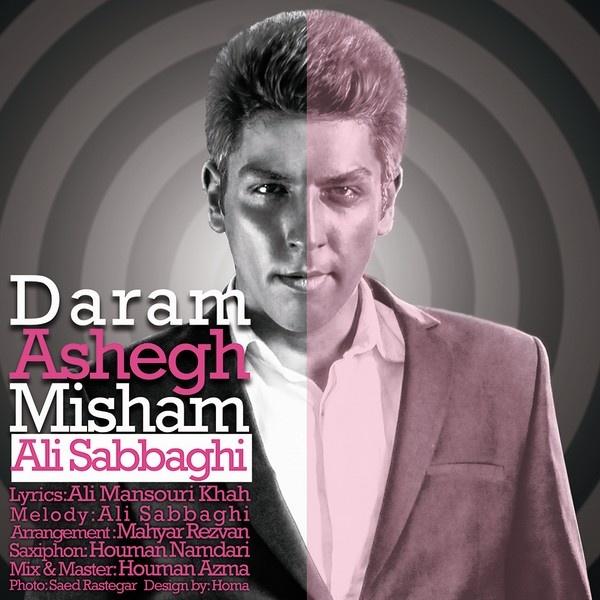 Ali Sabbaghi - Daram Ashegh Mishm