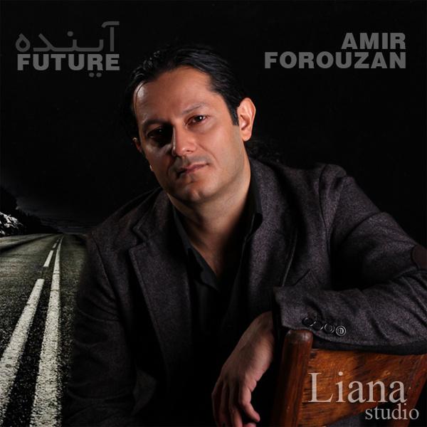Amir Forouzan - Ayandeh