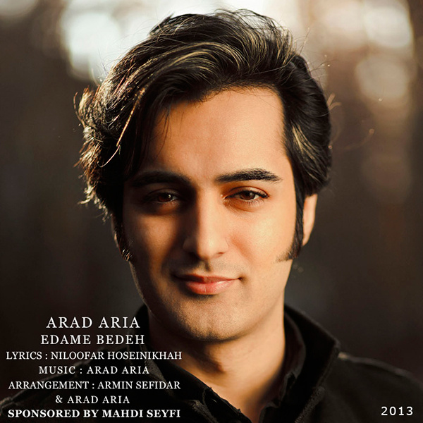 Arad Aria - Edame Bedeh