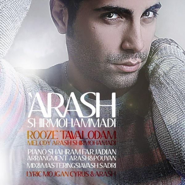 Arash Shirmohammadi - Rooze Tavalodam