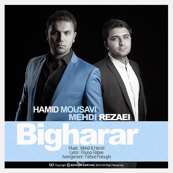 Hamid Mousavi & Mehdi Rezaei - Bigharar