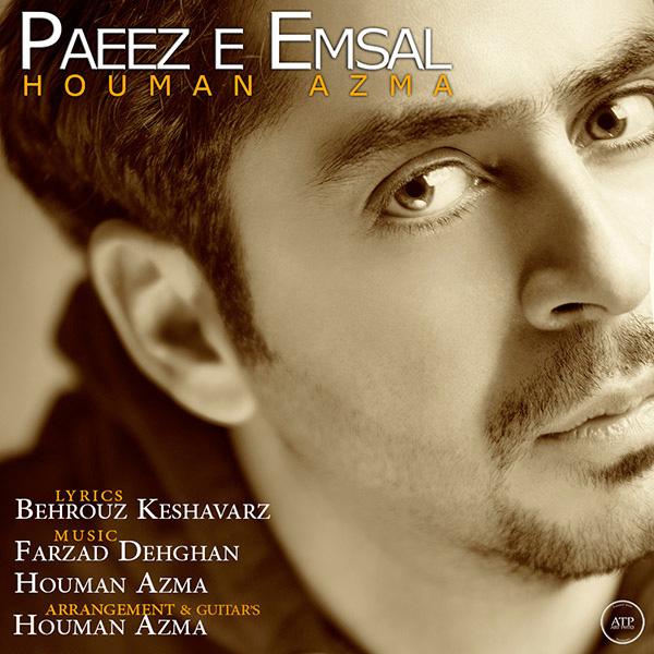 Houman Azma - Paeez e Emsal