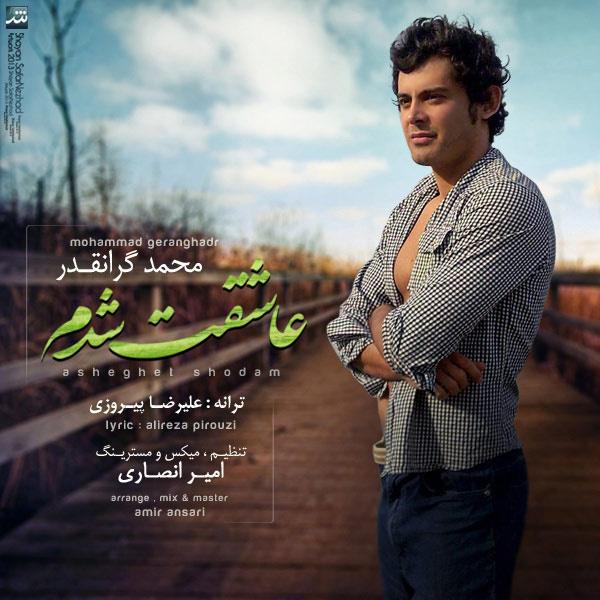 Mohamad Geranghadr - Asheghet Shodam