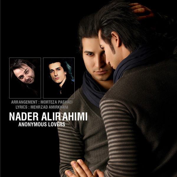 Nader Alirahimi - Anonymous Lovers