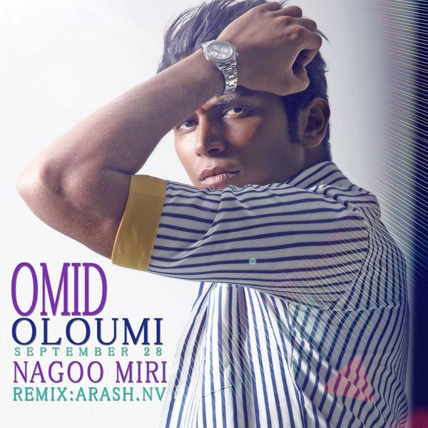 Omid Oloumi - Nagoo Miri (Remix)