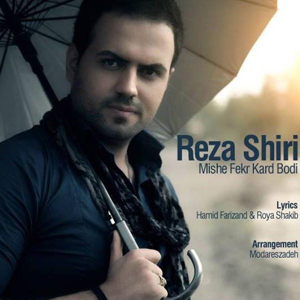 Reza Shiri - Mishe Fekr Kard Bodi