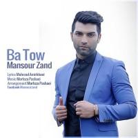 Mansour-Zand---Ba-Tow-f