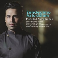 Mehrdad-Ahmadzadeh---Zendegimo-Az-To-Daram-f