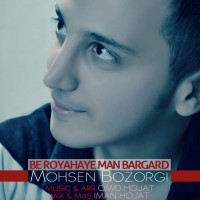 Mohsen-Bozorgi---Be-Royahaye-Man-Bargard-f