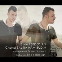 Sina-Ferdosian---Chand-Sal-Ba-Ham-Budim-f