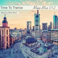 mohi-nikoo-time-to-trance-12-(mini-mix)