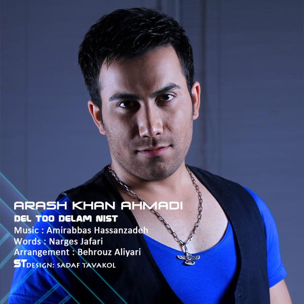 Arash-Khan-Ahmadi---Del-Too-Delam-Nist-f