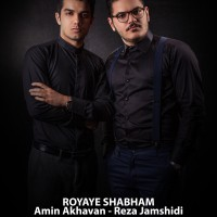 Amin-Akhavan-Reza-Jamshidi-Royaye-Shabham