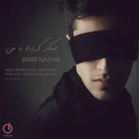 Amir-Naeimi---Chikar-Kardi-Ba-Man