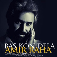 Amir-Raha---Bas-Kon-Dela
