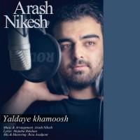 Arash-Nikesh-Yaldaye-Khamoosh