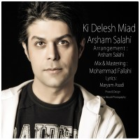 Arsham-Salahi---Ki-Delesh-Miad