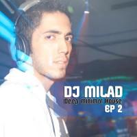 DJ-Milad---Deep-Minimal-House-(Ep-2)-f
