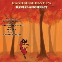 Danial-Shohrati---Raghse-Sedaye-Pa