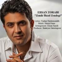 Ehsan-Torabi-Zende-Bad-Zendegi