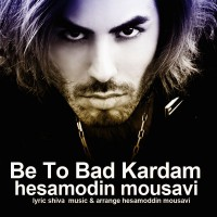 Hesamodin-Mousavi---Be-To-Bad-Kardam