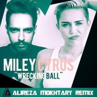 Miley-Cyrus---Wrecking-Ball-(Alireza-Mokhtary-Remix)