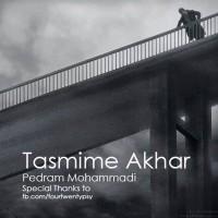 Pedram-Mohammadi---Tasmime-Akhar