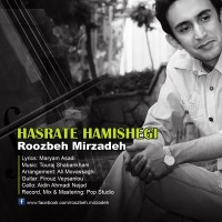 Roozbeh-Mirzadeh---Ye-Hasrate-Hamishegi