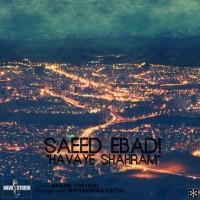 Saeed-Ebadi---Havaye-Shahram