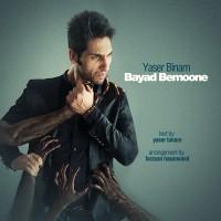 Yaser-Binam---Bayad-Bemoone