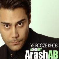 Arash-AB---Ye-Rooze-Khob