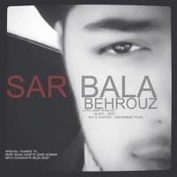 Behrouz---Sar-Bala
