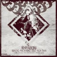 Behzad-Pax---Khiyaboni-(Ft-Ahmad-Solo-Reza-Taha)