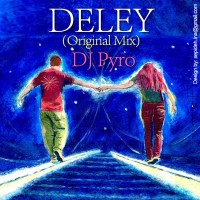 DJ-Pyro---Deley-(Original-Mix)