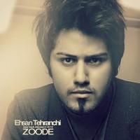 Ehsan-Tehranchi-Zoode-f