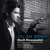 Masih-Mousazadeh-Delam-Sookht