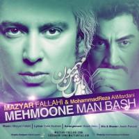 Mazyar-Fallahi---Mehmoone-Man-Bash-(Ft-Mohammadreza-Alimardani)-f